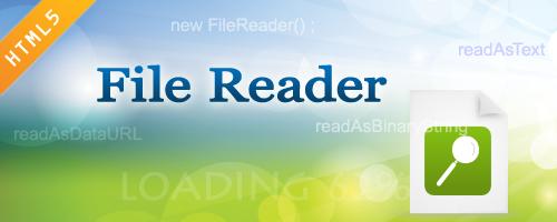 HTML5 FileReader对象API,FileReader使用文档_JavaScript/Ajax